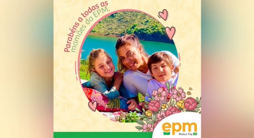 Homenagem a todas as mamães da EPM